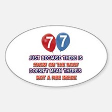 77 year old designs Sticker (Oval)