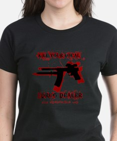 Kill your local drug dealer t shirts shirts tees for Local custom t shirts