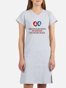 Funny 44 wisdom saying birthday Women's Nightshirt