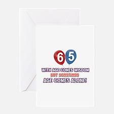 Funny 65 wisdom saying birthday Greeting Card
