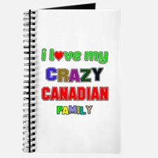 I love my crazy Canadian family Journal