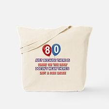 80 year old designs Tote Bag