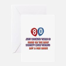80 year old designs Greeting Card
