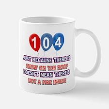 104 year old designs Mug