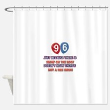 96 year old designs Shower Curtain