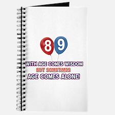 Funny 89 wisdom saying birthday Journal