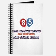 Funny 85 wisdom saying birthday Journal