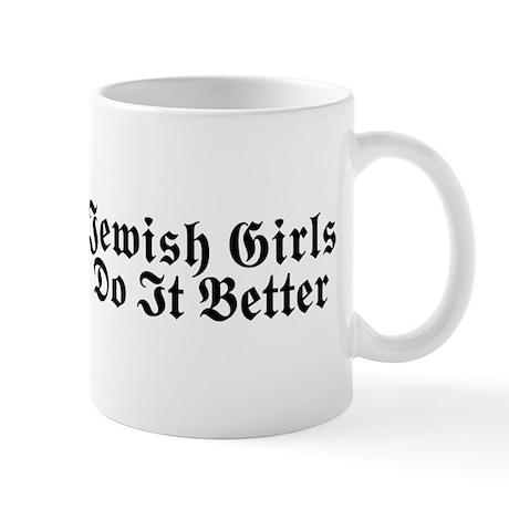 Jewish Girls Do it Better Mug
