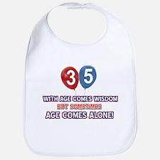 Funny 35 wisdom saying birthday Bib