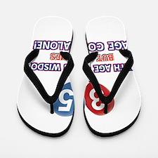 Funny 35 wisdom saying birthday Flip Flops