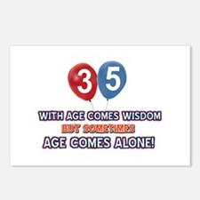 Funny 35 wisdom saying bi Postcards (Package of 8)
