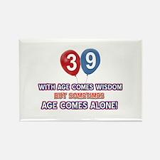 Funny 39 wisdom saying birthday Rectangle Magnet