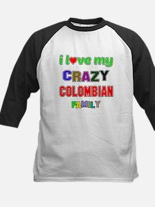 I love my crazy Colombian fam Kids Baseball Jersey