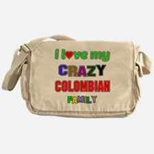 I love my crazy Colombian family Messenger Bag