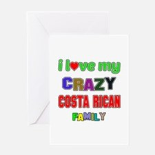I love my crazy Costa Rican family Greeting Card