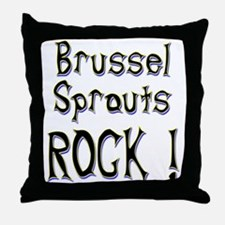 Brussel Sprouts Rock ! Throw Pillow