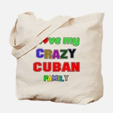 I love my crazy Cuban family Tote Bag