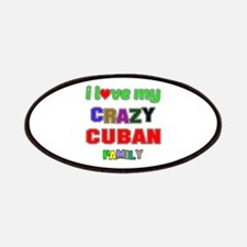 I love my crazy Cuban family Patch