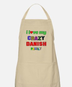 I love my crazy Danish family Apron