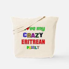 I love my crazy Eritrean family Tote Bag