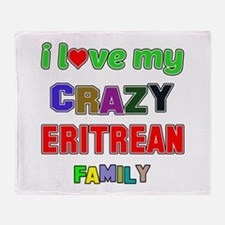 I love my crazy Eritrean family Throw Blanket