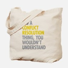 Conflict Resolution Thing Tote Bag