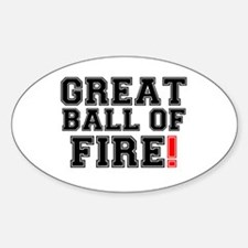 GREAT BALL OF FIRE! Decal