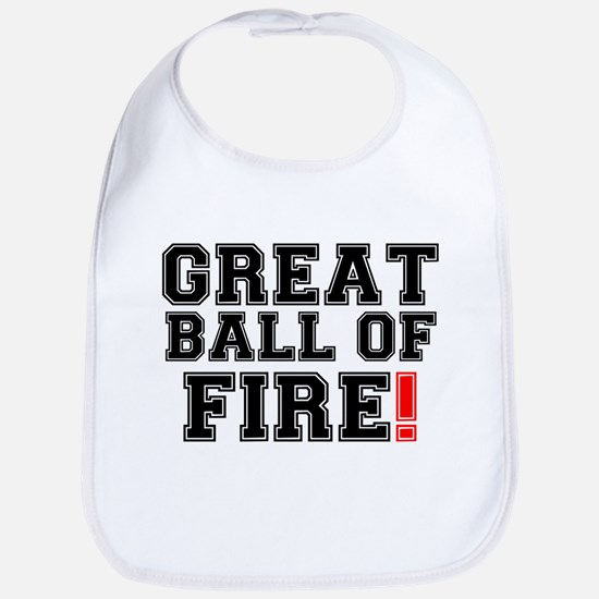 GREAT BALL OF FIRE! Bib