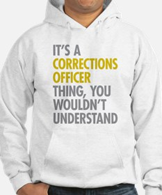 Corrections Officer Thing Hoodie