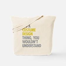 Costume Design Thing Tote Bag