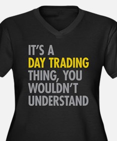 Day Trading Thing Plus Size T-Shirt
