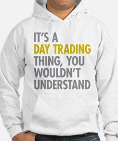 Day Trading Thing Hoodie