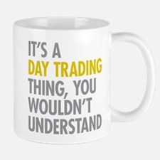 Day Trading Thing Mugs
