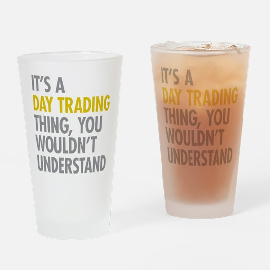 Day Trading Thing Drinking Glass