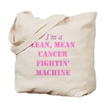 Cancer Fightin Tote Bag