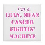 Cancer Fightin Tile Coaster