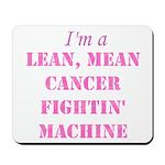 Cancer Fightin Mousepad