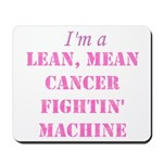 Cancer Fightin Mousepad