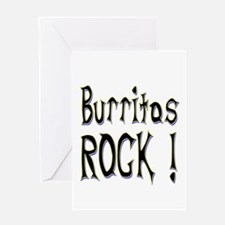 Burritos Rock ! Greeting Card