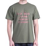 Cancer Fightin Dark T-Shirt