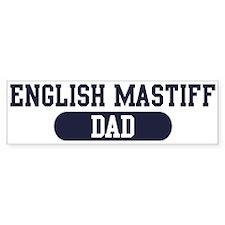 English Mastiff Dad Bumper Bumper Sticker