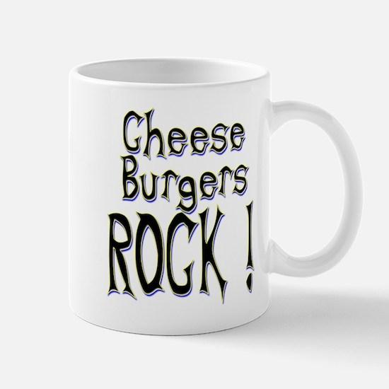 Cheese Burgers Rock ! Mug