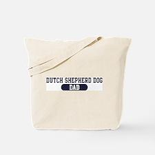 Dutch Shepherd Dog Dad Tote Bag
