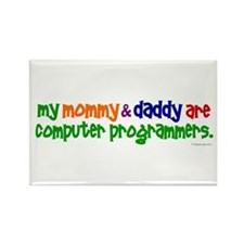 My Mommy & Daddy Are Programmers (PR) Rectangle Ma