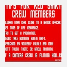 Tips For Red Shirt Crew Membe Tile Coaster