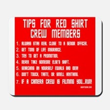 Tips For Red Shirt Crew Membe Mousepad