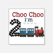 Choo Choo I'm 2 Sticker
