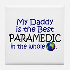 Best Paramedic In The World (Daddy) Tile Coaster