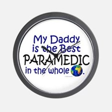 Best Paramedic In The World (Daddy) Wall Clock