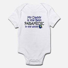 Best Paramedic In The World (Daddy) Infant Bodysui